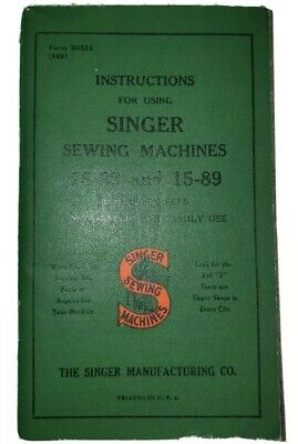 Vintage  Singer Sewing Machine Model 15-88 & 15-89 Instructions Manual CW 1947