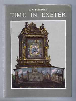 Horology: Ponsford; Time in Exeter. History of 700 years of clocks & clockmaking