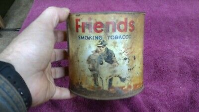 Vintage Friends Smoking Tobacco Can VERY OLD!