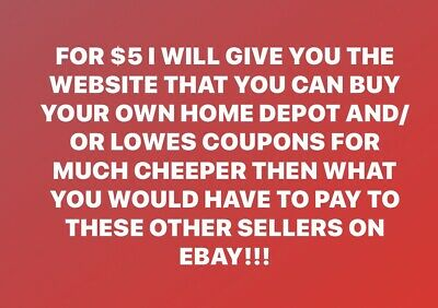 Information On How To Buy Your Own Home Depot/Lowe's Coupons-Cheaper