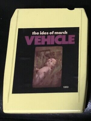 The Ides Of March Vehicle 8 Track Tape rare