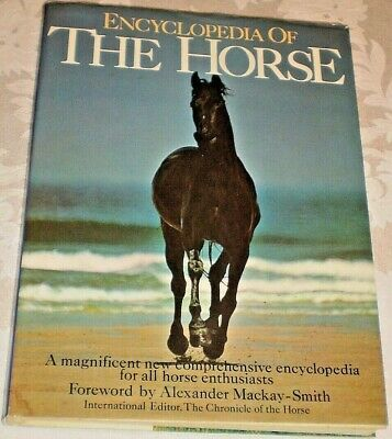 Vintage 1977 ENCYCLOPEDIA OF THE HORSE  HC Book w/DJ Illustrated in Color