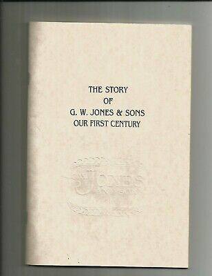 Story of G.W. Jones and Sons Our First Century Huntsville Alabama city history