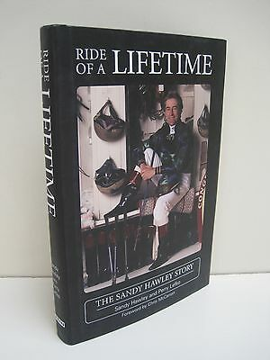 The Ride of A Lifetime: The Sandy Hawley Story by Sandy Hawley and Perry Leftko
