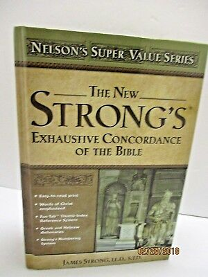 New Strong's Exhaustive Concordance by James Strong. Super Value 1996 Hardcover