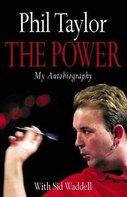 The Power: My Autobiography, Phil Taylor, Good Condition Book, ISBN 978000716821