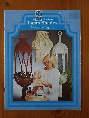 Vintage Macrame Book Instructions - Lamp Shades - Pot Hangers