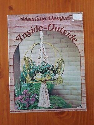 Vintage Macrame Book Instructions - Inside Outside - Pot Hangers