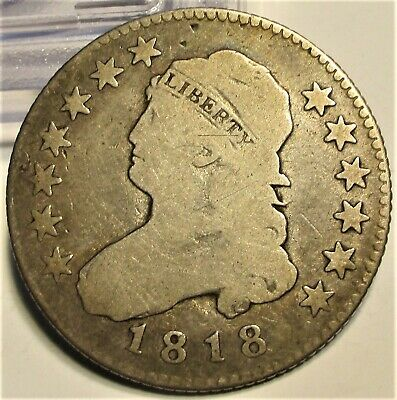 1818/5 CAPPED BUST QUARTER DOLLAR 25c **F+** RARE US COIN.