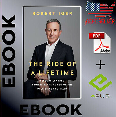 The Ride of a Lifetime: Lessons Learned from 15 Years by Robert Iger_ Joel Lovel