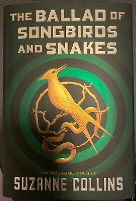 The Ballad of Songbirds and Snakes by Suzanne Collins-(2020, Hardcover)