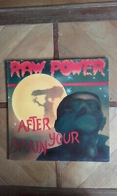 Raw Power after Your Brain Lp Oop