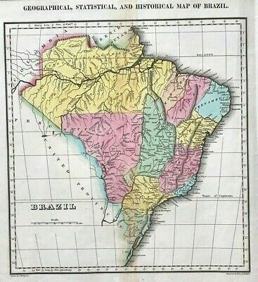 Map of Brazil c1822 Historical Geographical, Statistical briginal