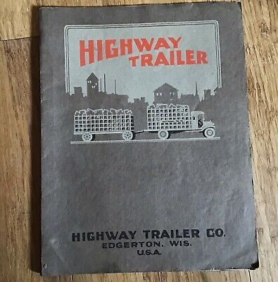 VINTAGE 1920s HIGHWAY TRAILER CATALOG ACCESS MANUAL Brochure EDGERTON WIS