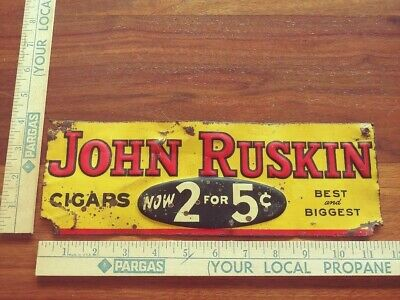 Rare Antique John Ruskin Cigars tobacco small sign country store