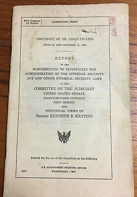 1961 Linus Pauling Testimony Senate Peace Movement Communism Government Document