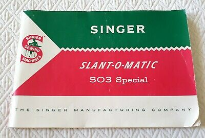 Original Singer 503 Special Sewing Machine Owners Instruction Manual