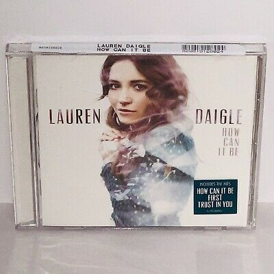 New & Factory Sealed (shrink wrapped) How Can It Be by Lauren Daigle CD