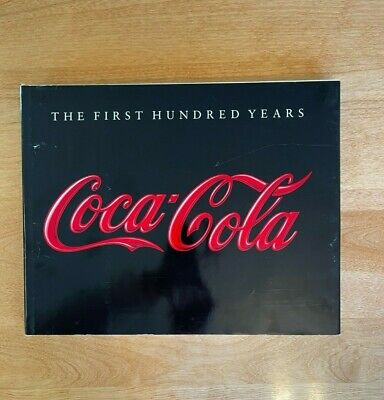 1986 Coca-Cola The First Hundred Years