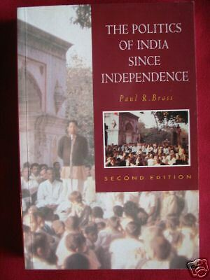 The Politics Of India Since Independence Paul Brass 2nd