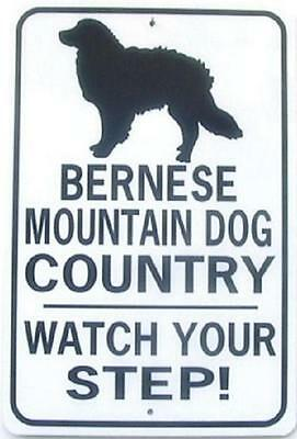 BERNESE MOUNTAIN DOG CO  Watch Your Step! 12X18 Alum Dog Sign won't rust or fade