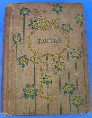 Antique Book Cranford by Mrs Gaskell Illustrated Hurst Hardcover Fiction