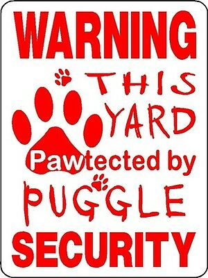 Puggle Dog Security Aluminum Sign  Decal D3214