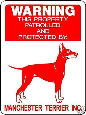MANCHESTER TERRIER GUARD DOG Aluminum Sign Decal D728MT