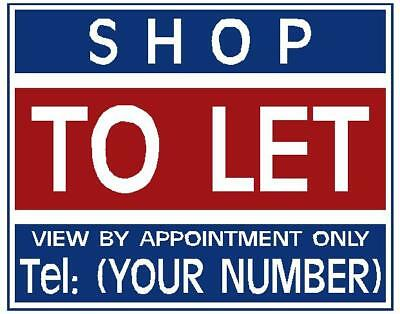 SHOP TO LET / FOR SALE sign boards X2 Personalised