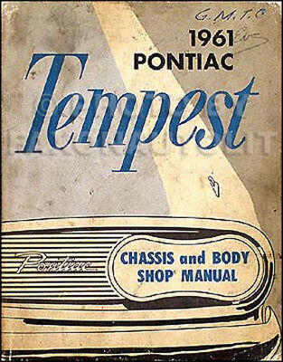 1961 Pontiac Tempest ORIGINAL Repair Shop Manual LeMans and Safari