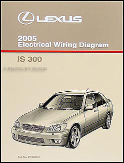 new 1993 lexus es 300 wiring diagram manual original es300 2005 lexus is 300 electrical wiring diagram manual original schematics is300 oem