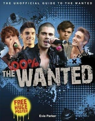 100% The Wanted: The Unofficial Biography - New HB