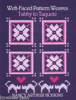 Weft-faced Pattern Weaves, tabby to taquete, Hoskins