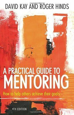 A Practical Guide to Mentoring - David Kay NEW BOOK