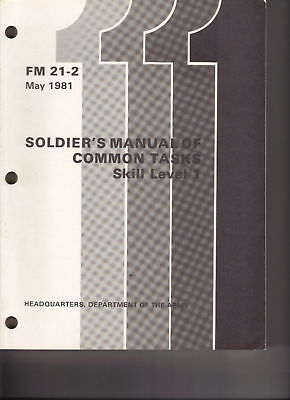 Soldier's Manual of Common Tasks, Skill Level 1, 1981
