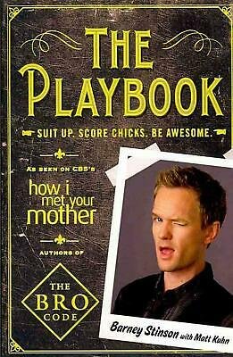 The Playbook: Suit Up. Score Chicks. Be Awesome. by Neil Patrick Harris Paperbac