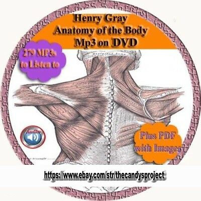 Anatomy of the Body Henry Gray Disect Human Body audiobook Learn 279 mp3 DVD