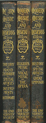 Modern Music and Musicians Encyclopedia:  Vol. 1-3. 1912 Edited by Louis Elson $