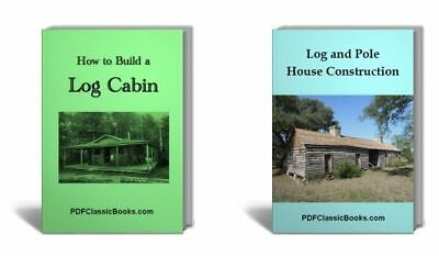 How to Build Log Cabin Construct Pole House 2 Books, CD