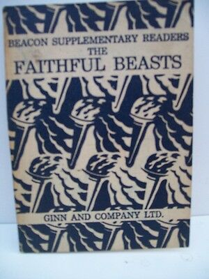 Book, Beacon Supplementary Readers, The Faithful Beasts drawings by Stanhope She