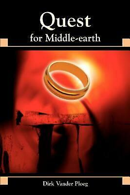 Quest for Middle-Earth by Dirk Vander Ploeg (English) Paperback Book Free Shippi