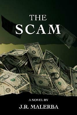 NEW The Scam by Jr. Malerba Paperback Book (English) Free Shipping