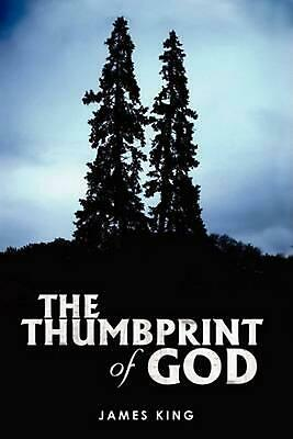 The Thumbprint of God by James King (English) Paperback Book Free Shipping!