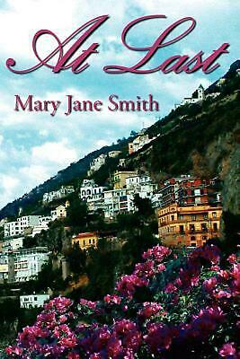 At Last: An Ageless Romance by Mary Jane Smith (English) Paperback Book Free Shi