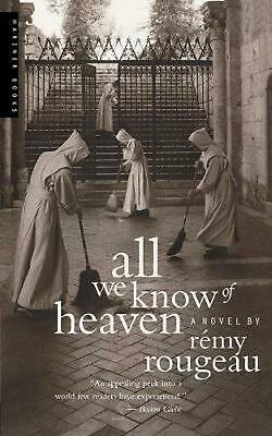 All We Know of Heaven by Remy Rougeau (English) Paperback Book Free Shipping!