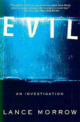 Evil: An Investigation by Lance Morrow (English) Paperback Book Free Shipping!