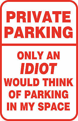 Custom Private No Parking Funny Aluminum Metal Street Sign Garage Gift