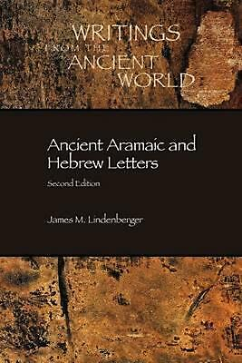 Ancient Aramaic and Hebrew Letters, Second Edition by Grace Harold Halsell (Engl