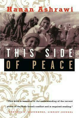 This Side of Peace: A Personal Account by Hanan Ashrawi (English) Paperback Book