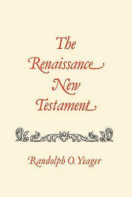 The Renaissance New Testament Volume 17: James 4:1-5:20, 1 Peter 1:1-5:14, 2 Pet